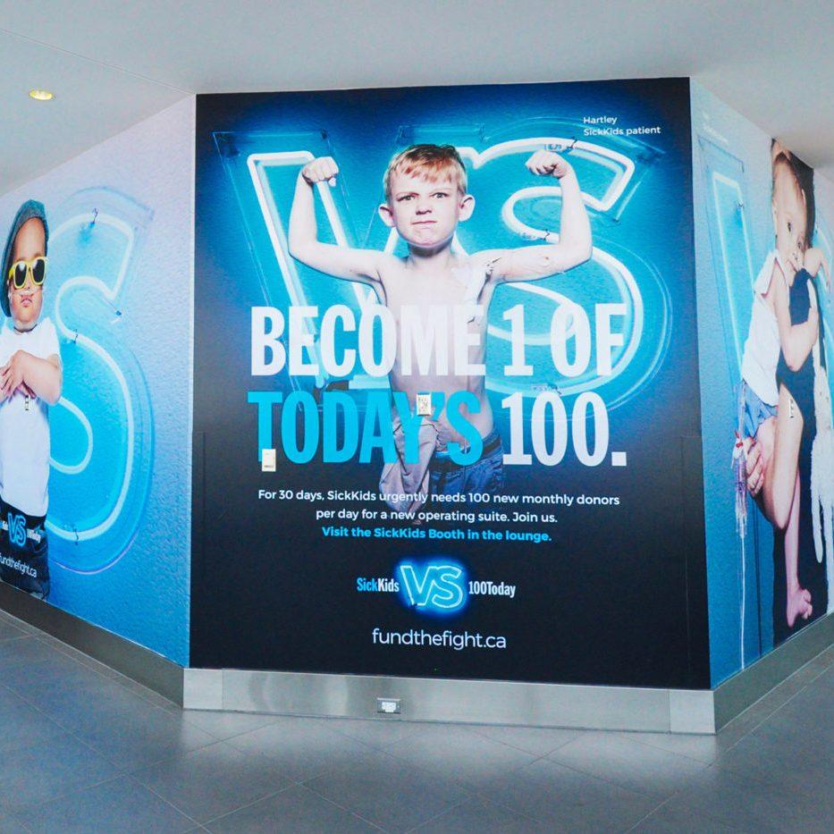 Sick Kids VS 100 Today - Billy Bishop Toronto City Airport - Wall Wrap (Toronto, Ontario)